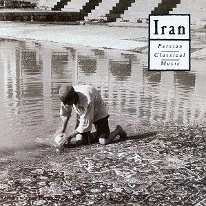 Iran: Persian Classical Music album cover