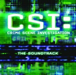 CSI: Crime Scene Investigation (The Soundtrack) album cover