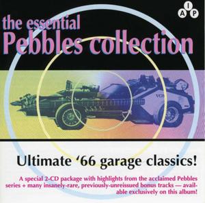 The Essential Pebbles Collection Vol.1: Ultimate '66 Garage Classics! album cover