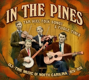In The Pines: Tar Heel Folk Songs & Fiddle Tunes album cover