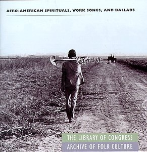 Afro-American Spirituals, Work Songs & Ballads album cover