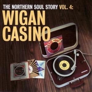 Northern Soul Story, Vol. 4: Wigan Casino album cover