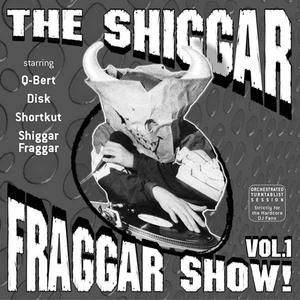 The Shiggar Fraggar Show!, Vol. 1 album cover