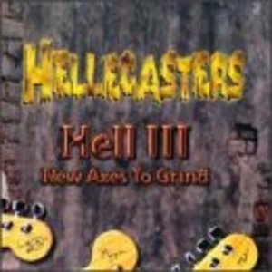 Hell III: New Axes To Grind album cover