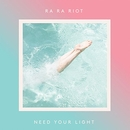 Need Your Light album cover