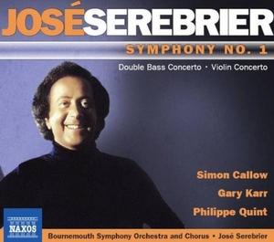 Serebrier: Symphony No. 1, Double Bass Concerto, Violin Concerto album cover