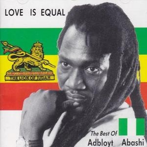 Love Is Equal: The Best Of Adbloyt Abashi album cover