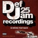 Def Jam 25: DJ Bring That... album cover