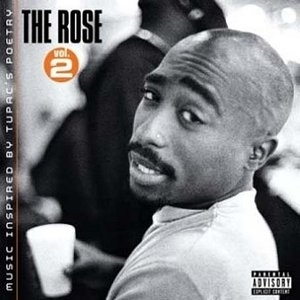 The Rose Vol.2: Music Inspired By Tupac'... album cover