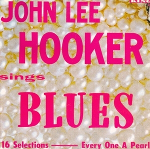 John Lee Hooker Sings Blues album cover