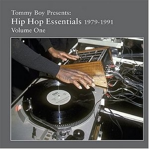 Tommy Boy Presents: Hip Hop Essentials, Volume 1 (1979-1991) album cover