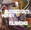 A Bugged Out Mix album cover