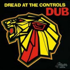 Dread At The Controls Dub album cover