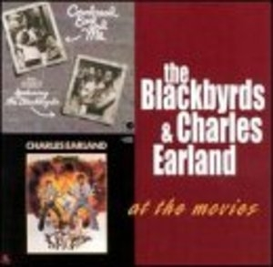 The Blackbyrds, Charles Earland: At The Movies album cover