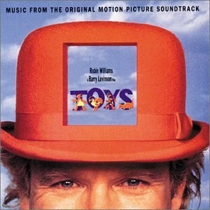 Toys: Music From The Original Motion Picture Soundtrack album cover