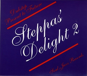 Steppas' Delight 2: Dubstep Present To Future album cover