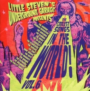 Little Steven's Underground Garage Presents The Coolest Songs In The World! Vol.6 album cover