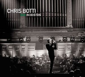 Chris Botti In Boston album cover