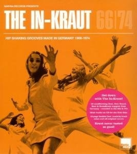The In-Kraut: Hip Shaking Grooves Made In Germany 1966-1974 album cover