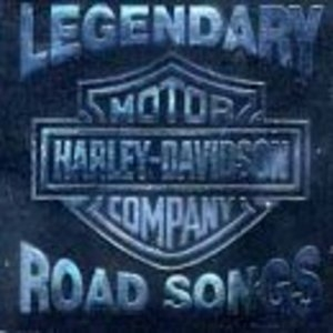 Legendary Harley-Davidson Road Songs album cover