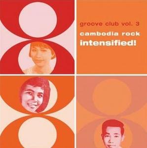 Cambodia Rock Intensified!: Groove Club V.3 album cover