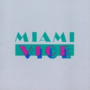 Miami Vice (Music From The Television Series) album cover