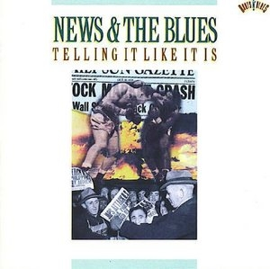 News & the Blues: Telling It Like It Is album cover