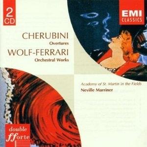 Cherubini: Overtures, Wolf-Ferrari: Orchsetral Works album cover