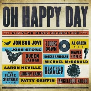 Oh Happy Day: An All-Star Music Celebration album cover