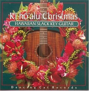 Ki Ho'alu Christmas: Hawaiian Slack Key Guitar album cover