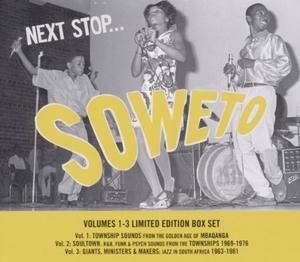 Next Stop Soweto 1-3 album cover