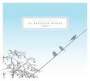 In Between Words album cover
