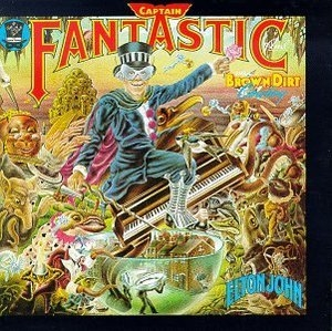 Captain Fantastic And The Brown Dirt Cowboy album cover