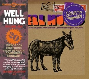 Well Hung: 20 Funk-Rock Eruptions From Beneath Communist Hungary, Vol.1 album cover