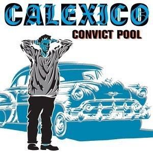 Convict Pool album cover