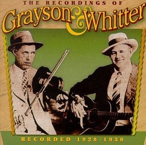 The Recordings Of Grayson And Whitter-Recorded 1928-1930 album cover