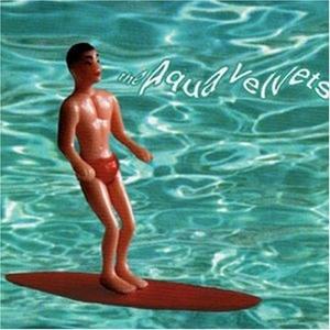 The Aqua Velvets album cover