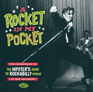 A Rocket In My Pocket: Soundtrack To The Hipster's Guide To Rockabilly Music album cover