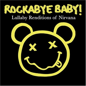 Rockabye Baby! Lullaby Renditions Of Nirvana album cover
