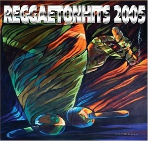Reggaetonhits 2005 album cover
