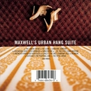 Maxwell's Urban Hang Suit... album cover