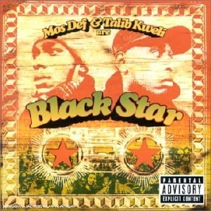 (Mos Def & Talib Kweli Are) Black Star album cover