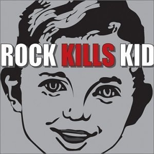 Rock Kills Kid (EP) album cover