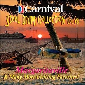 Carnival Steel Drum Collection, Vol. 6: Margaritaville & More... album cover