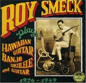 Roy Smeck Plays Hawaiian Plays Hawaiian Guitar, Banjo, Ukulele And Guitar album cover