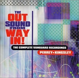 The Out Sound From Way In! The Complete Vanguard Recordings album cover