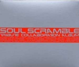 Soul Scramble: Tribute Collaboration Album album cover