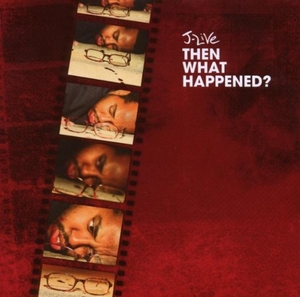 Then What Happened? album cover
