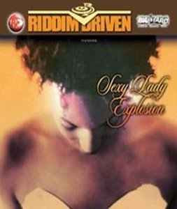 Riddim Driven: Sexy Lady Explosion album cover