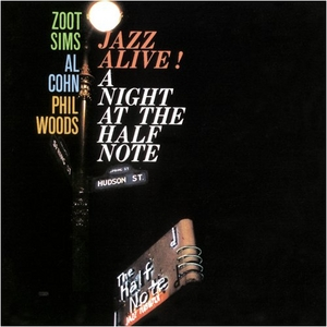 Jazz Alive: A Night At The Half Note album cover